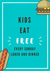 Sunday - Kids Eat Free*